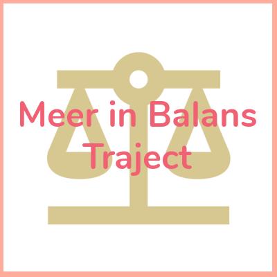 Meer in Balans Individueel Traject voor meer balans in je leven voor